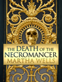 The Death of the Necromancer ebook