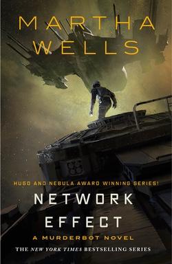 Network Effect - A Murderbot Novel